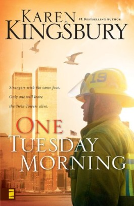 Karen Kingsbury One Tuesday Morning